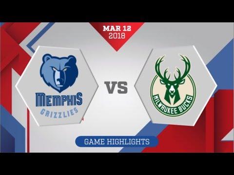 Milwaukee Bucks vs Memphis Grizzlies: March 12, 2018
