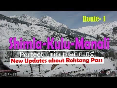 Shimla Kulu Manali all tour infomation in Hindi || best summer destinations in india
