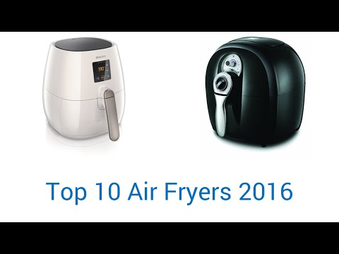 10 Best Air Fryers 2016