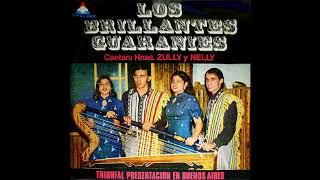 LOS BRILLANTES GUARANÍES - CANTAN LAS HNAS. ZULLY & NELLY - Discos Perla Paraguaya