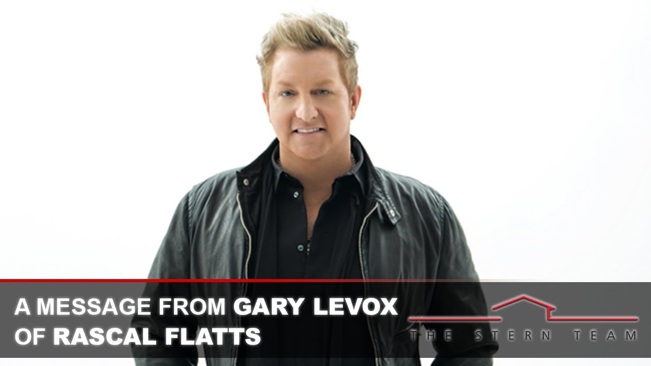 Why Does Gary LeVox of Rascal Flatts Trust The Stern Team?