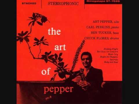 Tekst piosenki Art Pepper - Too Close For Comfort po polsku