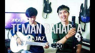 Video Jaz - Teman Bahagia (ARnB music Cover) MP3, 3GP, MP4, WEBM, AVI, FLV Maret 2018