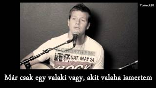 Gotye - Somebody that I used to know magyarul HD - Tyler Ward acoustic