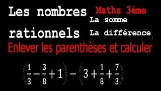 Maths 3ème - Les nombres rationnels Addition et Soustraction Exercice 4