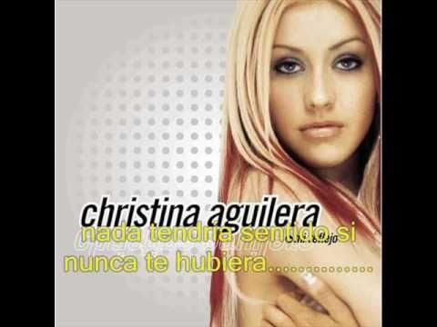 Christina Aguilera - Si no te hubiera conocido lyrics