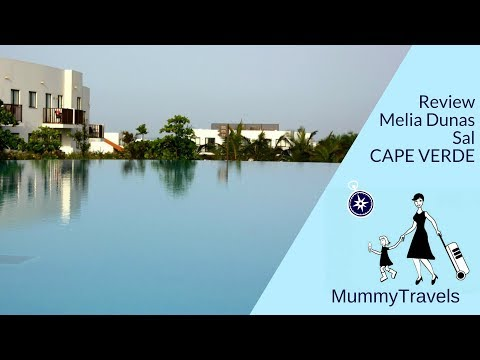 Melia Dunas Resort Sal, Cape Verde - hotel review
