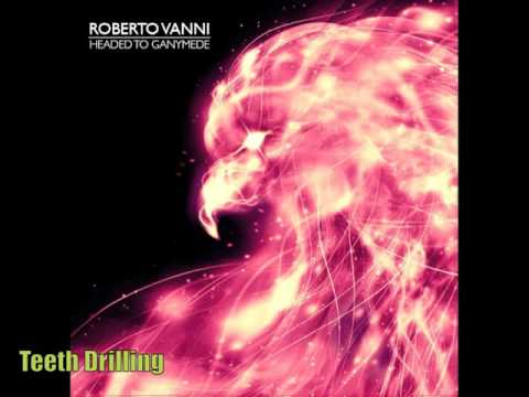 Roberto Vanni: Teeth Drilling