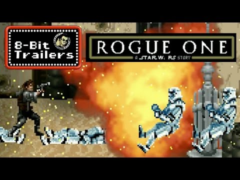 Here s An 8Bit Version Of The Trailer For Rogue One A Star Wars