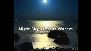 Night Sky, Distant Waters