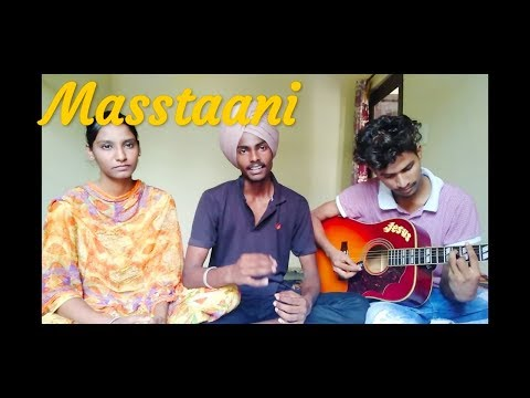Masstaani  B Praak  (Cover) By  Aakash Kandiara,|| Poonam & Ali  ||