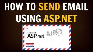 How to Send Email in .NET and ASP.Net