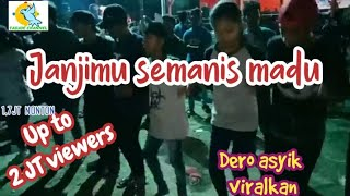 Video JANJIMU SEMANIS MADU, DERO  DJ PAGIMANA 2018 MP3, 3GP, MP4, WEBM, AVI, FLV Juni 2019