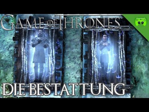 GAME OF THRONES # 11 - Die Bestattung «» Let's Play Game of Thrones | 60 FPS