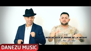 Video Nicolae Guta si Puisor de la Medias - Ia-ma, Ia-ma ( oficial video 2016 ) █▬█ █ ▀█▀ MP3, 3GP, MP4, WEBM, AVI, FLV Maret 2018