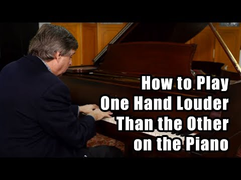 How to Play One Hand More Loudly Than the Other on the Piano