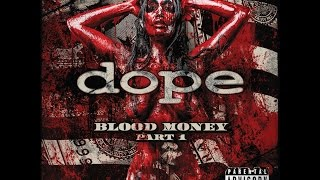 Nonton Dope   Blood Money  2016   Full Album Part 1  Film Subtitle Indonesia Streaming Movie Download