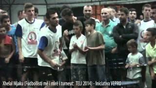 Xhelal Mjaku (Fudbollisti më i mirë i turneut  TELI 2014) - Iniciativa VEPRO