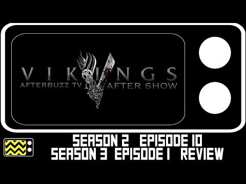 Vikings Season 2 Ep. 10 & Season 3 Ep. 1 Review & After Show   AfterBuzz TV