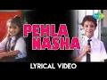 Pehla Nasha Remix-Rap with Lyrics | पहला नशा - लिरिक्स | Jo Jeeta Wohi Sikandar| Lyrical Music Video