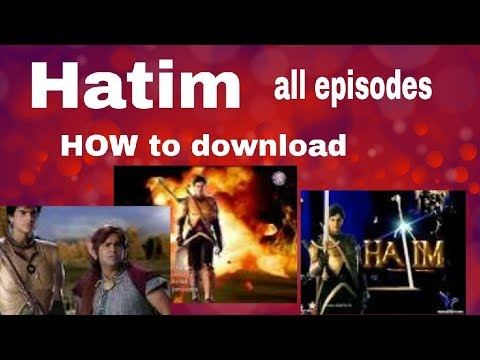Easily Download / Watch Hatim episodes / all episodes