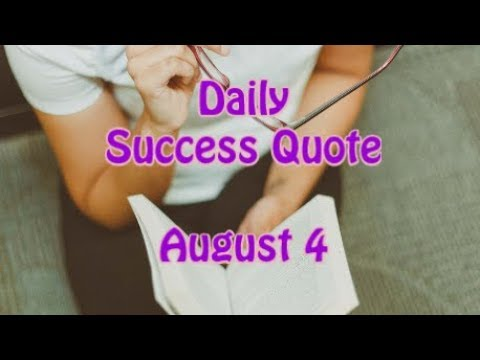 Quotes on life - Daily Success Quote August 4  Motivational Quotes for Success in Life