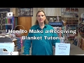 How to make a Receiving Blanket.