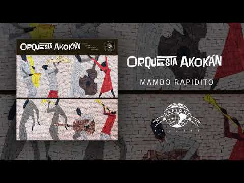 Orquesta Akokán - Mambo Rapidito (Official Audio) online metal music video by ORQUESTA AKOKÁN