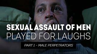 Video Sexual Assault of Men Played for Laughs MP3, 3GP, MP4, WEBM, AVI, FLV Februari 2019