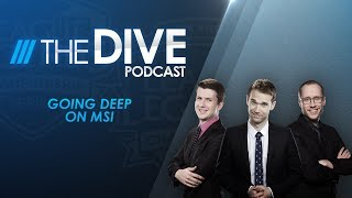 Video The Dive: Going Deep on MSI (Season 2, Episode 16) MP3, 3GP, MP4, WEBM, AVI, FLV Juni 2018