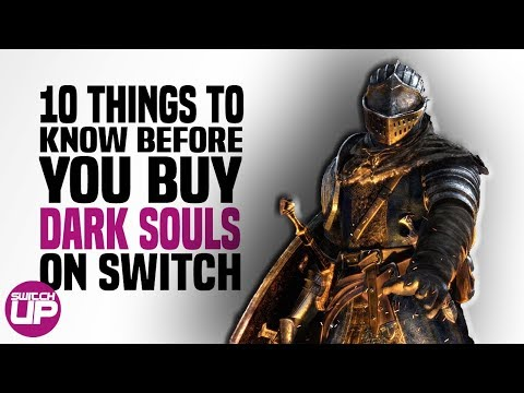 Dark Souls Switch: 10 Things YOU NEED TO KNOW before you buy!