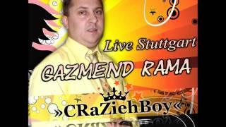 Gazmend Rama - Live Stuttgart 2013 ( Me Deffa ) Vol.1 (( By»cRaZiehBoy« ))