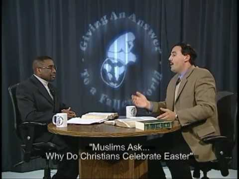 Muslims Ask Why Do Christians Celebrate Easter?