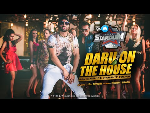 DARU ON THE HOUSE | JSL SINGH Ft. HARSHIT TOMAR | 9XM STARDUM