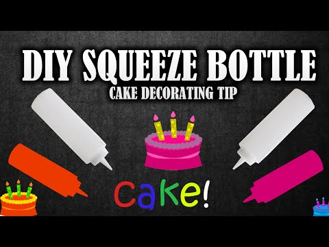Simple Life Hack making the Squeeze Bottle | Use for decorating birthday cakes or wedding cakes