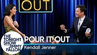 Pour It Out w/ Kendall Jenner