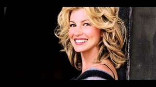 Faith Hill Just To Hear You Say That You Love Me