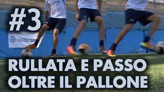 FINTA # 3 - RULLATA E PASSO OLTRE IL PALLONE (Neymar)