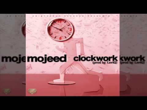 Mojeed - Clock Work (OFFICIAL AUDIO 2015)