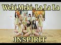 Weki Meki 위키미키- La La La by INSPIRIT Dance Group
