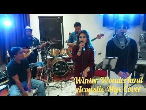 Winter Wonderland Cover (Acoustic-Myx)