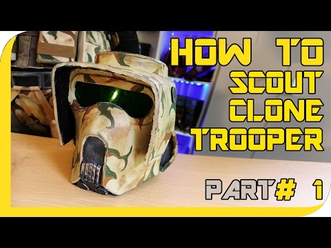 HOW TO: STAR WARS Clone Trooper/ Scout Cosplay - ( Part 1, Helmet )