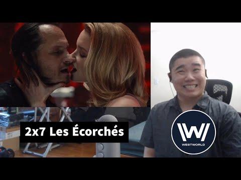 Westworld Season 2 Episode 7- Les Écorchés Reaction and Discussion!