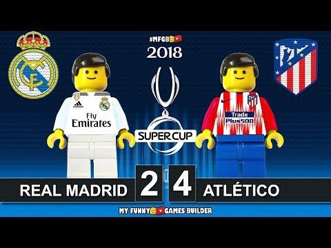 Uefa Super Cup 2018 • Real Madrid vs Atlético Madrid 2-4 • All Goals Highlights Lego Football