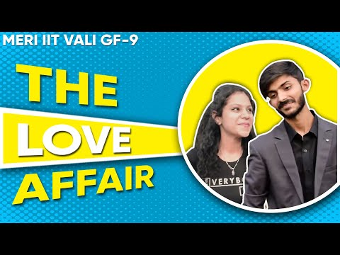 Meri IIT Vali  g.f - 9 || The Love Affair || Swagger Sharma