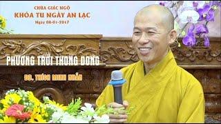 Phương Trời Thong Dong - ĐĐ. Thích Minh Nhẫn