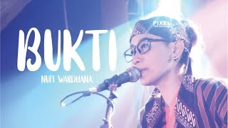 "Video ""BUKTI"" Cover NUFI WARDHANA 2018 MP3, 3GP, MP4, WEBM, AVI, FLV Juli 2018"