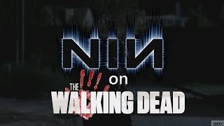 """Nine Inch Nails on """"The Walking Dead"""""""