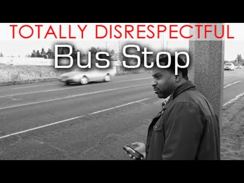 Totally Disrespectful - Bus Stop - @MrNateJackson @KevOnStage