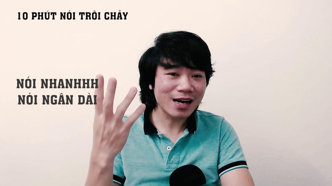 10 Phút Nói Trôi Chảy, Lưu Loát, Không Bị Vấp. Cách Nói Chuyện Hay